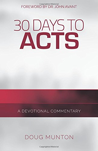 9780996841214: 30 Days to Acts: A Devotional Commentary