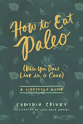How to Eat Paleo