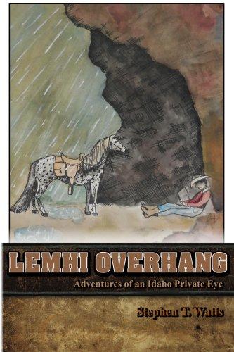 9780996851619: Lemhi Overhang: Adventures of an Idaho Private Eye