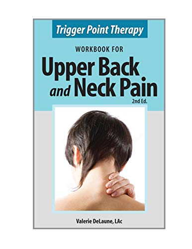 9780996855303: Trigger Point Therapy for Upper Back and Neck Pain: (Second Edition)