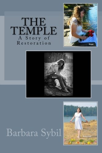 9780996860406: The Temple: A Story of Restoration