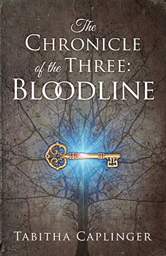 9780996867344: The Chronicle of the Three: Bloodline