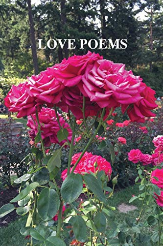 9780996868617: Love Poems: Just Flowers (Matte)