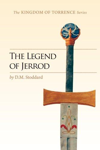 9780996869515: The Legend of Jerrod (Kingdom of Torrence)