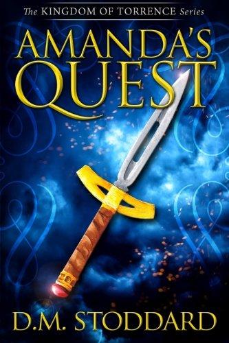 9780996869546: Amanda's Quest (Kingdom Of Torrence)