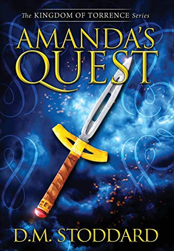 9780996869553: Amanda's Quest (Kingdom Of Torrence)