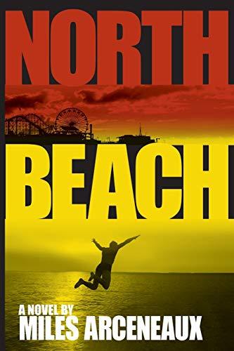 North Beach: Arceneaux Miles