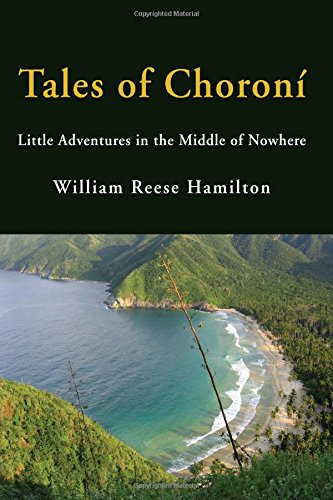 9780996883092: Tales of Choroní: Little Adventures in the Middle of Nowhere