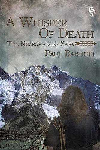 9780996894302: A Whisper of Death (The Necromancer Saga)
