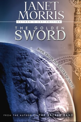 9780996898270: The Golden Sword: Volume 2 (The Silistra Quartet)