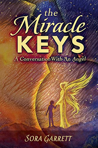9780996903707: The Miracle Keys: Unlocking the Mysteries to a Generously Happy Life
