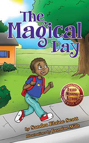 The Magical Day: Scott, Sandra Elaine
