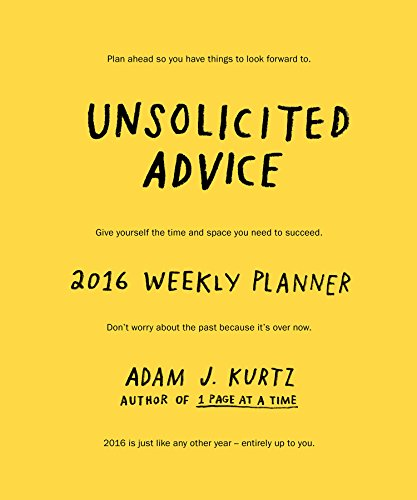 9780996907200: Unsolicited Advice 2016 Weekly Planner