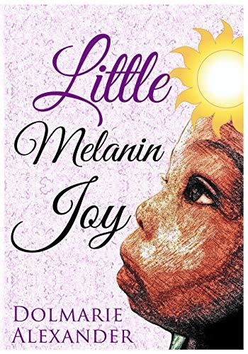 Little Melanin Joy: Alexander, Dolmarie