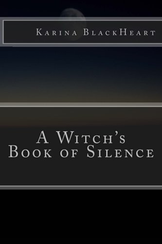 A Witch's Book of Silence