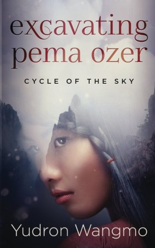 9780996924115: Excavating Pema Ozer (Cycle of the Sky) (Volume 1)