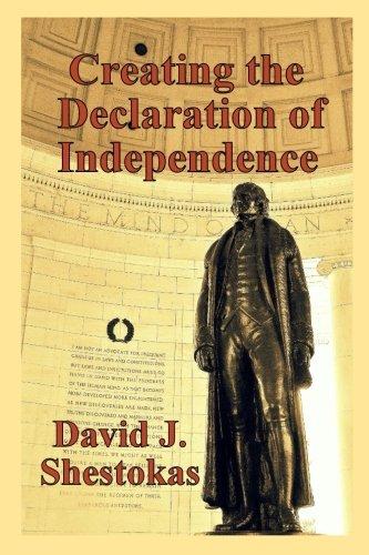 Creating the Declaration of Independence: Mr. David J Shestokas