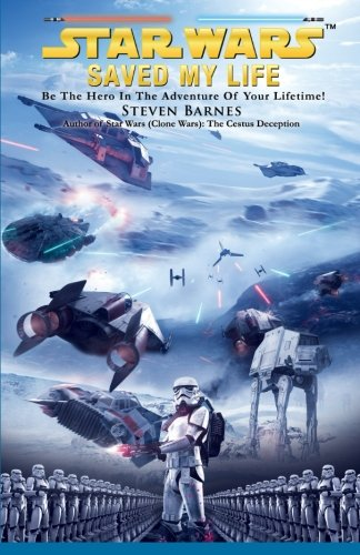 9780996933919: Star Wars Saved My Life: Be the HERO in the adventure of your lifetime!