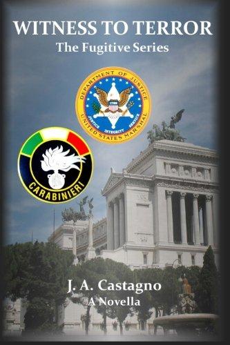 9780996943635: Witness To Terror (The Fugitive Series) (Volume 1)