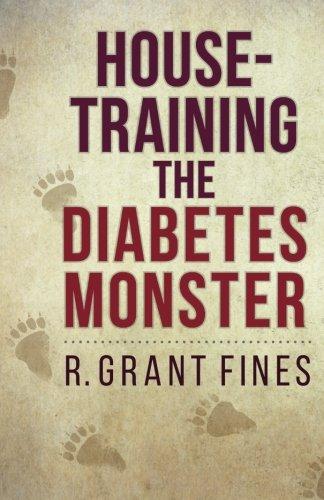 9780996944304: House-training the Diabetes Monster