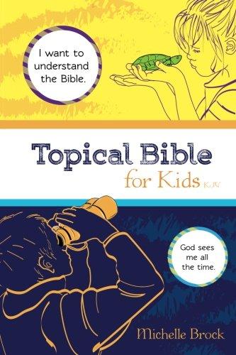 9780996947701: Topical Bible for Kids: King James Version (KJV)