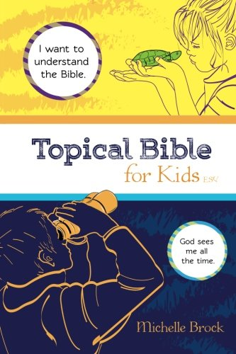 9780996947725: Topical Bible for Kids: English Standard Version (ESV)