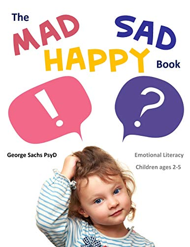 9780996950701: The Mad Sad Happy Book: Emotional Literacy for Preschoolers