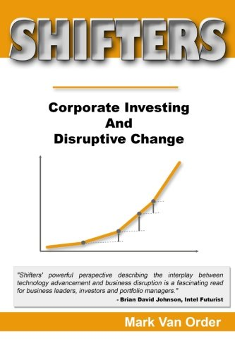 9780996954709: Shifters: Corporate Investing And Disruptive Change