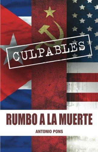 9780996958905: Rumbo A La Muerte (Spanish Edition)