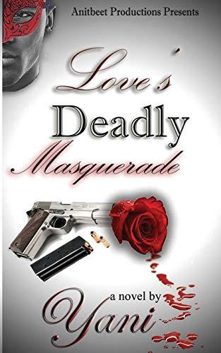 Love's Deadly Masquerade: Yani