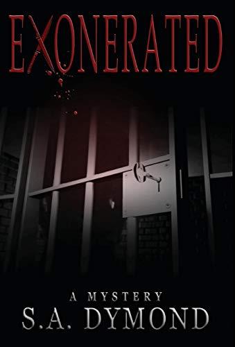 9780996967723: Exonerated