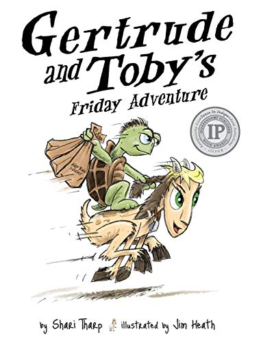 9780996967907: Gertrude and Toby's Friday Adventure (Gertrude and Toby Fairy-Tale Adventure Series)