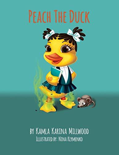 9780996973205: Peach The Duck
