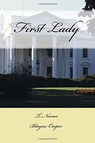 9780996973434: First Lady: Volume 2