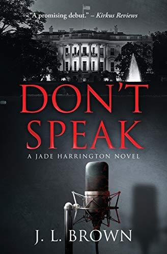 9780996977210: Don't Speak (A Jade Harrington Novel) (The Jade Harrington Series)