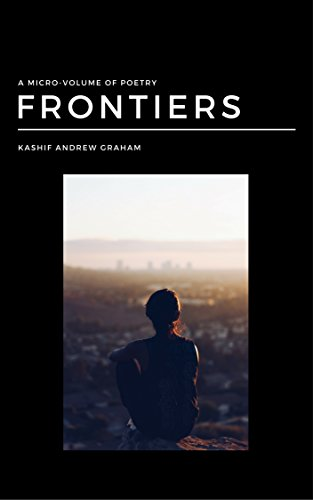 9780996981811: Frontiers: A Micro-Volume of Poetry