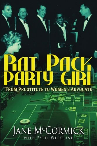 Rat Pack Party Girl : From Prostitute: Jane McCormick; Patti