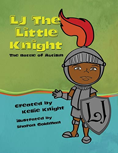 9780996996808: LJ the Little Knight: The Battle of Autism