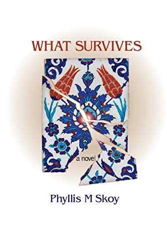 What Survives: Skoy, Phyllis M