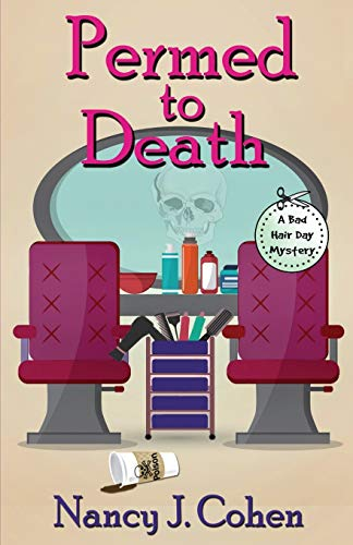 9780997003819: Permed to Death (The Bad Hair Day Mysteries) (Volume 1)