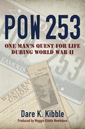 9780997007800: Pow 253: One Man's Quest for Life during World War II