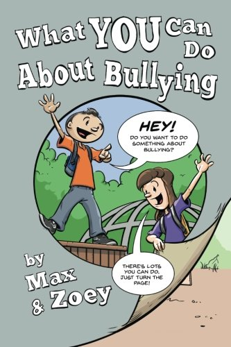 9780997022131: What YOU Can Do About Bullying by Max and Zoey