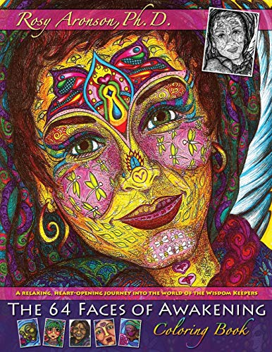 9780997023015: The 64 Faces of Awakening Coloring Book: A relaxing, heart-opening journey into the world of the Wisdom Keepers