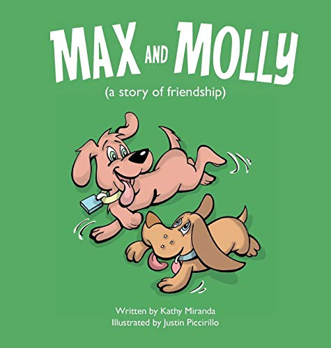 9780997033403: Max and Molly (a story of friendship)