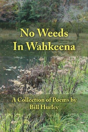 9780997033908: No Weeds in Wahkeena