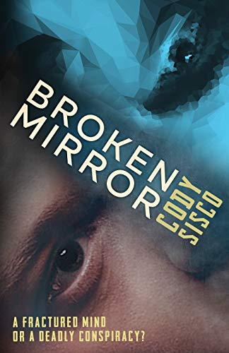 Broken Mirror (Resonant Earth) (Volume 1): Sisco, Cody