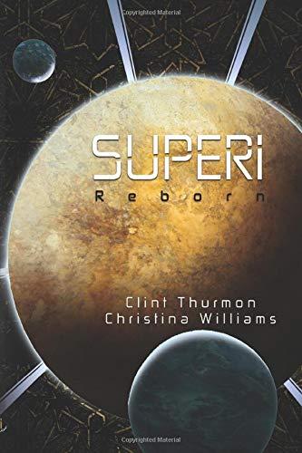 9780997036466: Superi: Reborn (Volume 1)