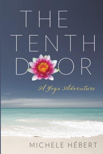 9780997036602: The Tenth Door: A Yoga Adventure