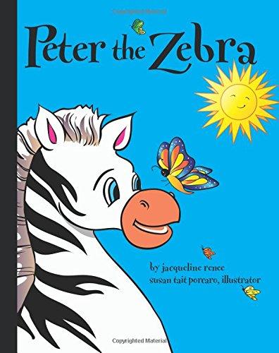 9780997039610: Peter the Zebra