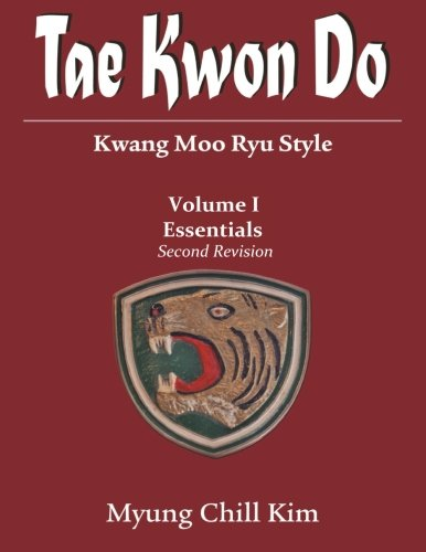 9780997039900: Tae Kwon do (Kwang Moo Ryu): Volume I (Second Revision)